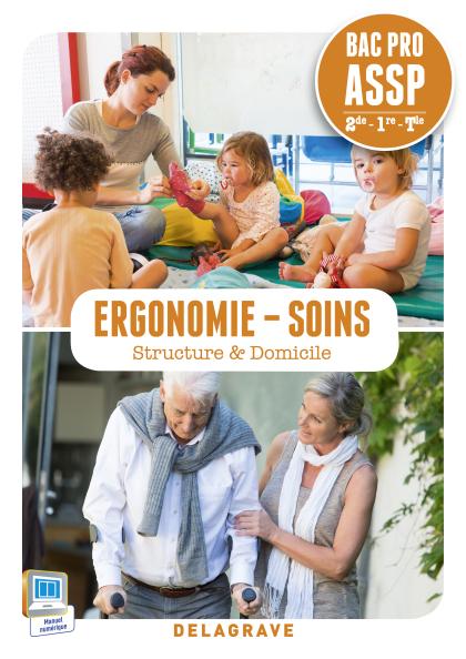 Ergonomie, Soins 2de, 1re, Tle Bac Pro ASSP (2015) - Pochette élève