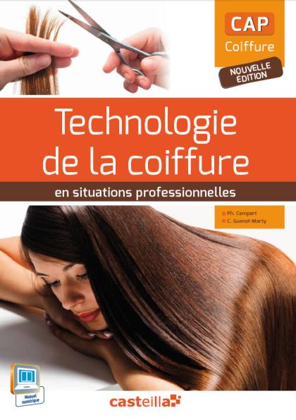 Technologie de la coiffure en situations professionnelles CAP Coiffure (2015) - Pochette élève