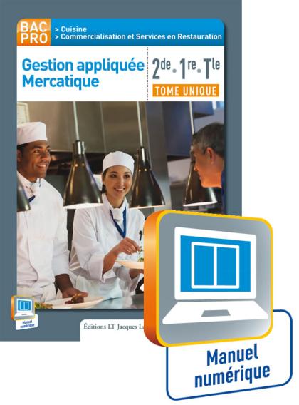Gestion appliquée Mercatique 2de-1re-Tle (2015) - Manuel Numérique enseignant