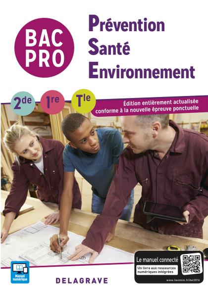Prévention Santé Environnement (PSE) 2de, 1re, Tle Bac Pro (2016) - Pochette élève