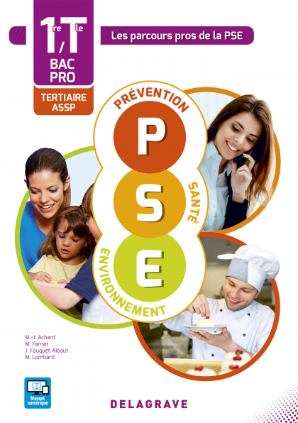 Prévention Santé Environnement (PSE) 1re, Tle Bacs Pros Tertiaires et ASSP (2016) - Pochette élève