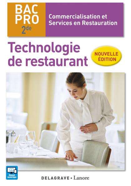 Ressources pour technologie de restaurant 2de bac pro csr for Technologie cuisine bac pro