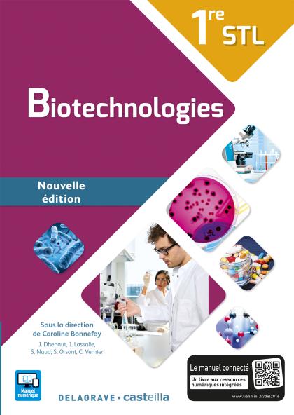 Biotechnologies 1re STL (2016) - Manuel élève
