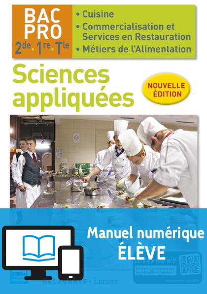 Sciences appliquées 2de, 1re, Tle Bac Pro Cuisine et CSR (2016) - Pochette - Manuel numérique élève