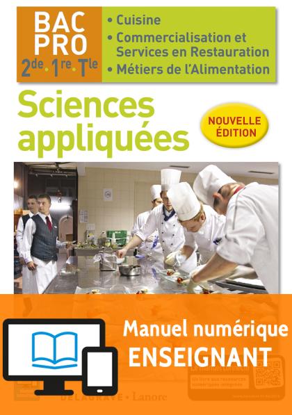 Sciences appliquées 2de, 1re, Tle Bac Pro Cuisine et CSR (2016) - Pochette - Manuel numérique enseignant