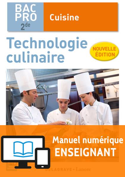 Technologie culinaire 2de bac pro cuisine ne 2016 manuel num rique enseignant ditions - Technologie cuisine bac pro ...