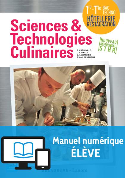 Sciences et technologies culinaires 1re/Tle STHR 2016 - Manuel numérique élève