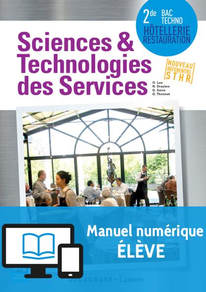 Sciences et technologies des services 2de Bac Techno STHR (2016)- Manuel numérique élève