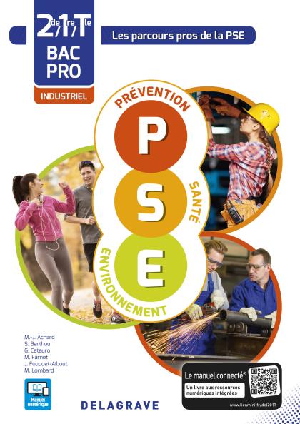 Prévention Santé Environnement (PSE) 2de, 1re, Tle Bac Pro Industriel (2017) - Pochette élève