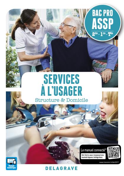 Services à l'usager 2de, 1re, Tle Bac Pro ASSP (2017) - Pochette élève