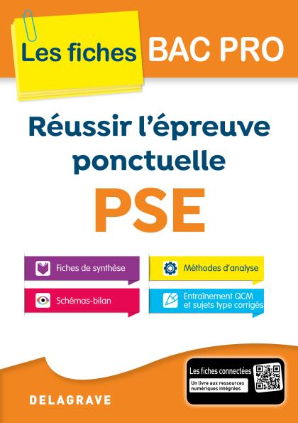 Réussir l'épreuve ponctuelle PSE Bac Pro (2017)