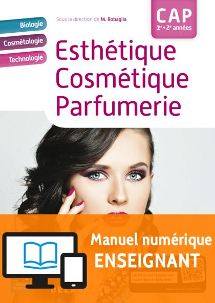 Esthétique, Cosmétique, Parfumerie CAP (2018) - Manuel - Manuel numérique enseignant