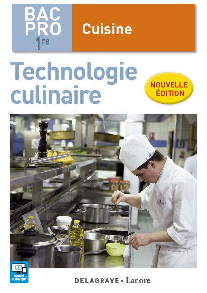 Technologie culinaire 1re Bac Pro Cuisine (2017) - Pochette élève