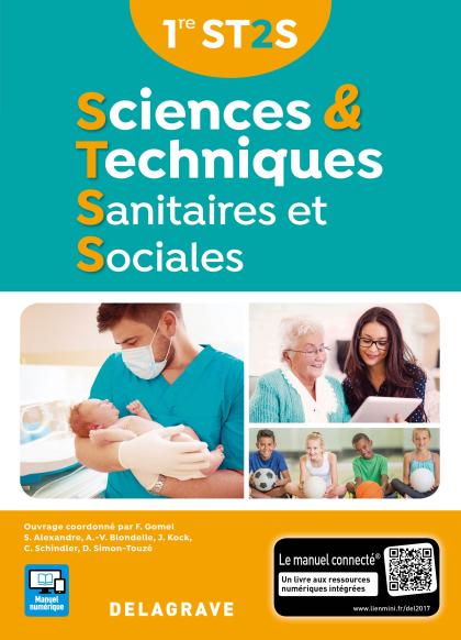 Sciences et techniques sanitaires et sociales 1re ST2S (2017) - Manuel élève