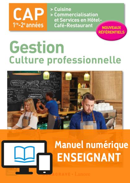 Gestion - culture professionnelle CAP Cuisine et CSHCR (2017) - Pochette - Manuel numérique enseignant