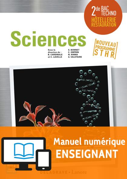 Sciences 2de Bac STHR (2017) - Pochette - Manuel numérique enseignant