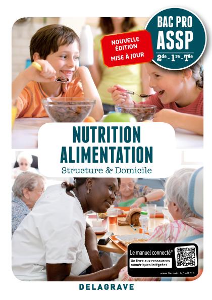 Nutrition Alimentation 2de, 1re, Tle Bac Pro ASSP (2018) - Pochette élève