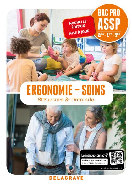 Ergonomie, Soins 2de, 1re, Tle Bac Pro ASSP (2018) - Pochette élève