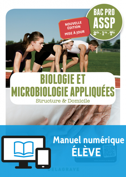 Biologie et microbiologie appliquées 2de, 1re, Tle Bac Pro ASSP (2018) - Pochette - Manuel numérique élève