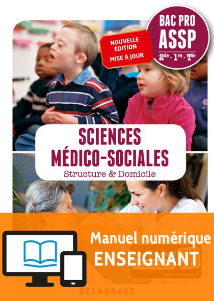 Sciences Médico-Sociales (SMS) 2de, 1re, Tle Bac Pro ASSP (2018) - Pochette - Manuel numérique enseignant