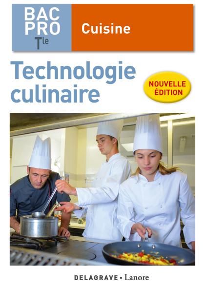 Technologie culinaire Tle Bac Pro Cuisine (2018) - Pochette élève