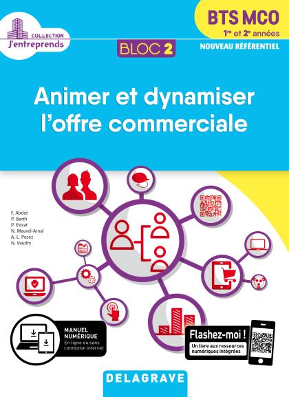 Bloc 2 - Animer et dynamiser l'offre commerciale 1re et 2e années BTS MCO (2019) - Pochette élève