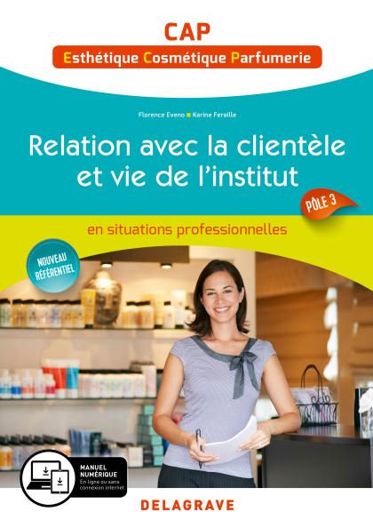 Relation avec la clientèle et vie de l'institut - Pôle 3 - CAP Esthétique, Cosmétique, Parfumerie (2019) - Pochette élève