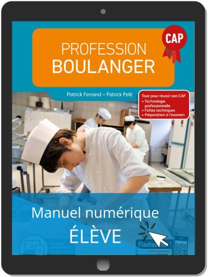 Profession Boulanger CAP (2019) - Manuel numérique élève
