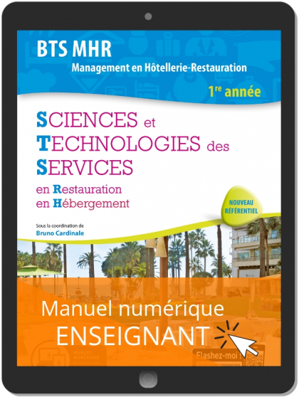 Sciences et Technologies des Services (STS) 1re année BTS MHR (2019) - Manuel numérique enseignant
