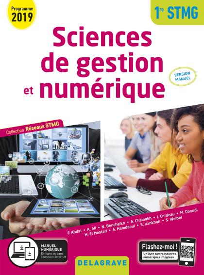 Sciences de gestion et numérique 1re STMG (2019) - Réseaux STMG - Version Manuel élève