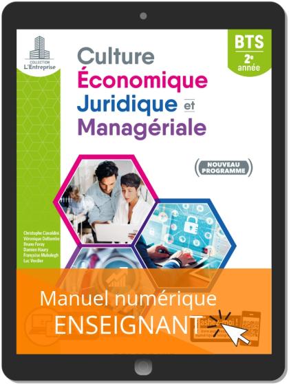 Culture économique, juridique et managériale (CEJM) 2e année BTS SAM, GPME, NDRC (2019) - Manuel numérique enseignant