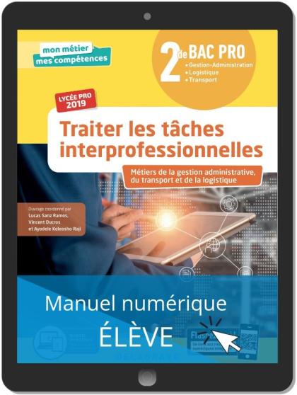 Traiter les tâches interprofessionnelles 2de Bac Pro (2019) - Manuel numérique élève