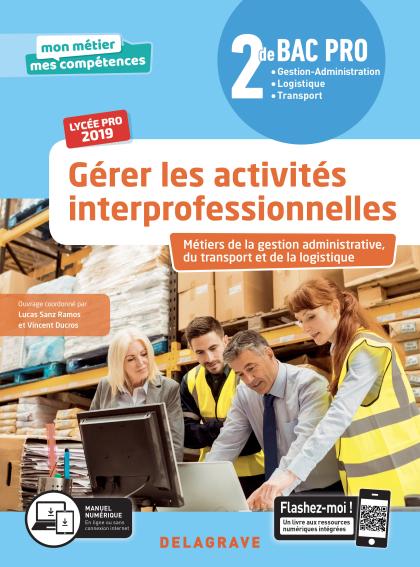 Gérer les activités interprofessionnelles 2de Bac Pro (2019) - Pochette élève