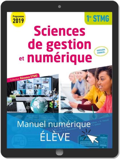 Sciences de gestion et numérique 1re STMG (2019) - Manuel - Réseaux STMG - Manuel numérique élève