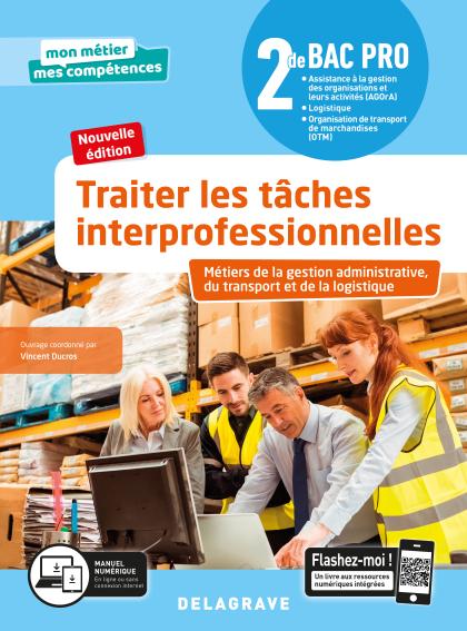 Traiter les tâches interprofessionnelles - Tome 1 - 2de Bac Pro GATL (2020) - Pochette élève