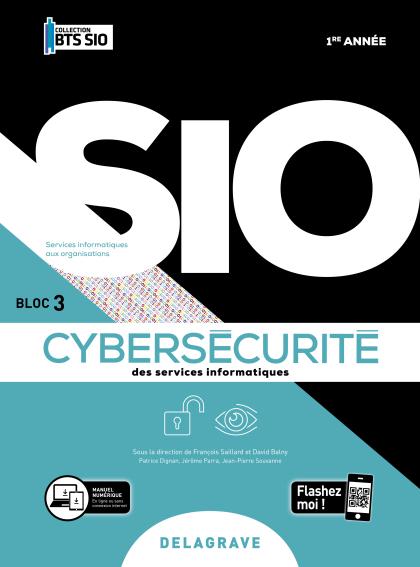 Cybersécurité des services informatiques 1re année BTS Services Informatiques aux Organisations (SIO) (2020) - Pochette élève