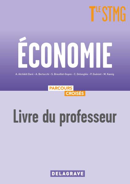 Économie Tle STMG (2020) - Manuel - Livre du Professeur