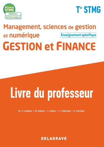 Management, sciences de gestion et numérique - Gestion et Finance enseignement spécifique Tle STMG (2020) - Livre du professeur pochette