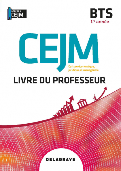 Culture économique, juridique et managériale (CEJM) 1re année BTS (2020) - Pochette - Livre du professeur