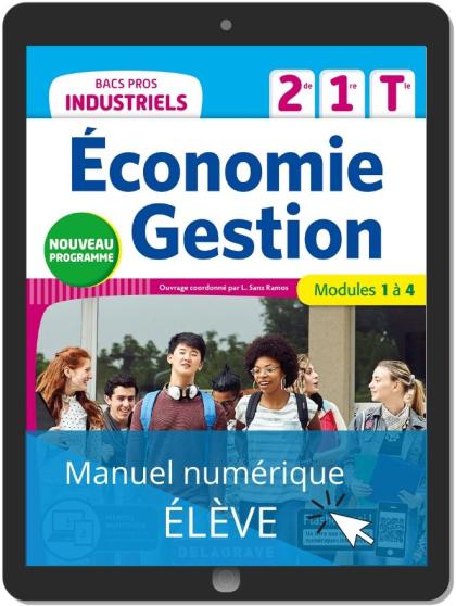 Économie-Gestion 2de, 1re, Tle Bacs Pros Industriels (2020) - Pochette - Manuel numérique élève