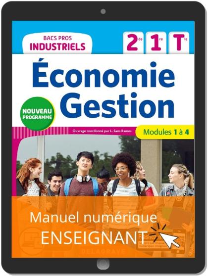 Économie-Gestion 2de, 1re, Tle Bacs Pros Industriels (2020) - Pochette - Manuel numérique enseignant