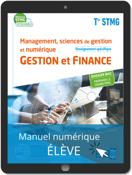 Management, sciences de gestion et numérique - Gestion et Finance enseignement spécifique Tle STMG (2020) Pochette - Manuel numérique élève