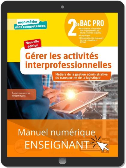 Gérer les activités interprofessionnelles - Tome 2 - 2de Bac Pro GATL (2020) - Pochette - Manuel numérique enseignant