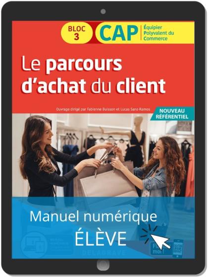 Le parcours d'achat du client 1re et 2e années CAP commerciaux (2020) - Pochette - Manuel numérique élève