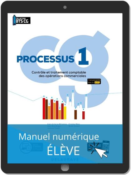 Processus 1 - Contrôle et traitement comptable des opérations commerciales BTS Comptabilité Gestion (CG) (2020) - Pochette - Manuel numérique élève