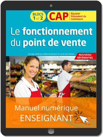 Le fonctionnement du point de vente 1re et 2e années CAP commerciaux (2020) - Manuel numérique enseignant