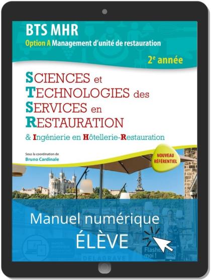 Sciences et Technologies des services en restauration (STSR) 2e année BTS MHR (2020) - Manuel numérique élève