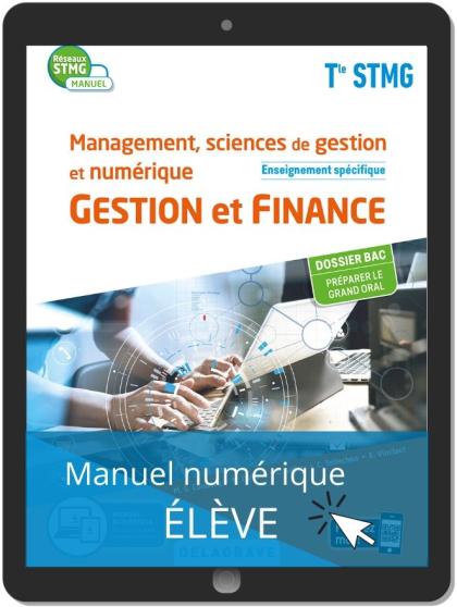 Management, Sciences de gestion et numérique - Gestion et Finance enseignement spécifique Tle STMG (2020) - Manuel - Manuel numérique élève
