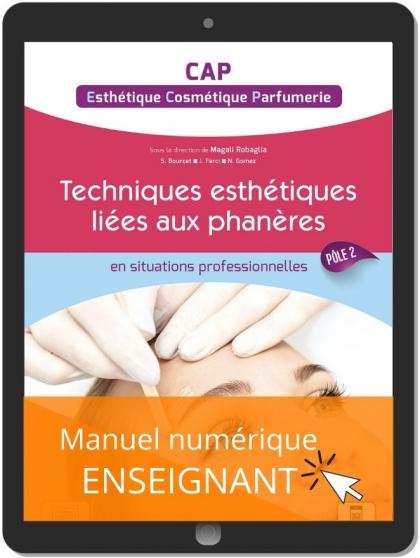 Techniques Esthétique Cosmétique Parfumerie liées aux phanères - Pôle 2 - CAP ECP (2021) - Pochette - Manuel numérique enseignant