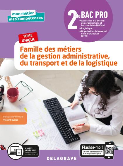 Famille des métiers de la Gestion administrative, du Transport et de la Logistique 2de Bac Pro GATL (2020) - Pochette élève